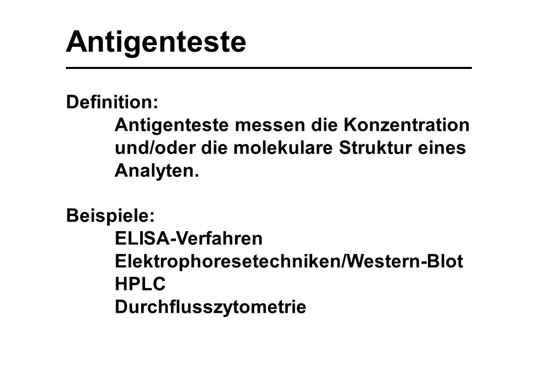 Antigenteste Definition: Antigenteste messen die Konzentration