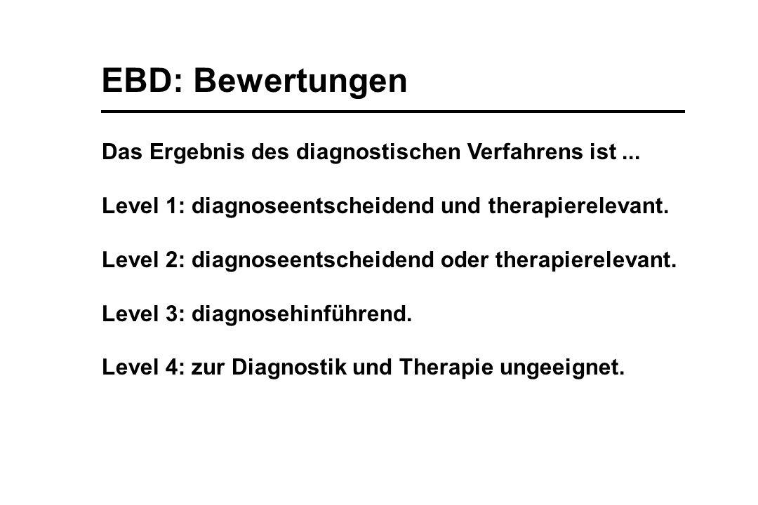 EBD: Bewertungen Das Ergebnis des diagnostischen Verfahrens ist ...