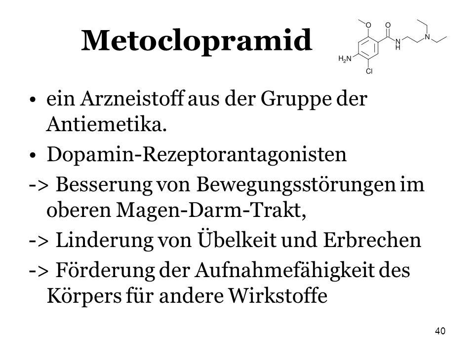Metoclopramid ein Arzneistoff aus der Gruppe der Antiemetika.