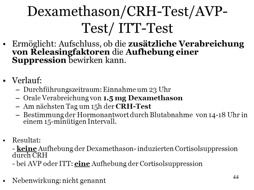 Dexamethason/CRH-Test/AVP-Test/ ITT-Test