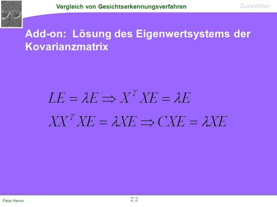 Add-on: Lösung des Eigenwertsystems der Kovarianzmatrix