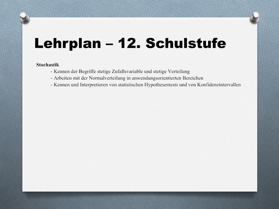 Lehrplan – 12. Schulstufe