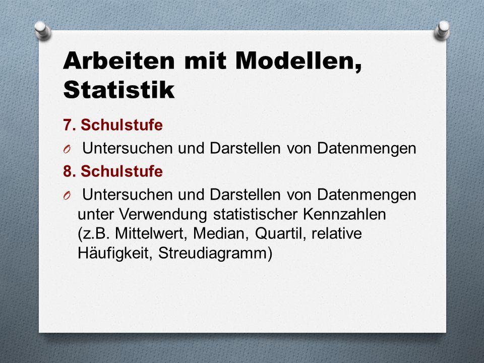 Arbeiten mit Modellen, Statistik