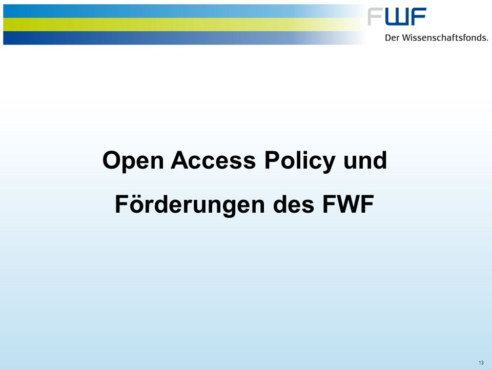Open Access Policy und Förderungen des FWF
