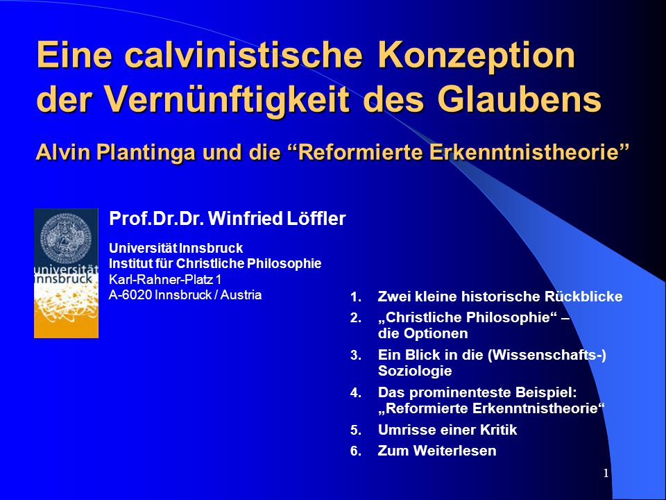 Eine calvinistische Konzeption der Vernünftigkeit des Glaubens Alvin Plantinga und die Reformierte Erkenntnistheorie