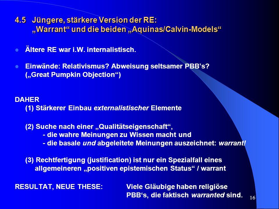 """4.5 Jüngere, stärkere Version der RE: """"Warrant und die beiden """"Aquinas/Calvin-Models"""