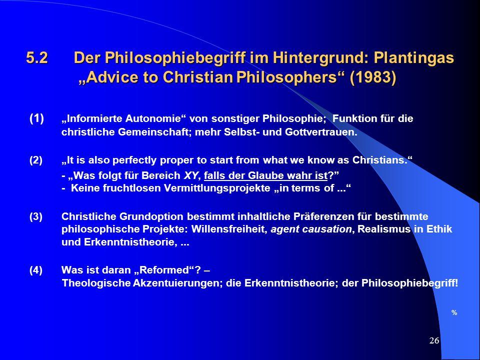 5. 2. Der Philosophiebegriff im Hintergrund: Plantingas