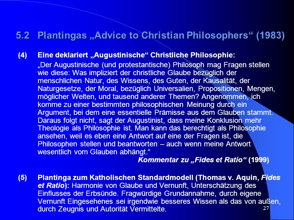 "5.2 Plantingas ""Advice to Christian Philosophers (1983)"