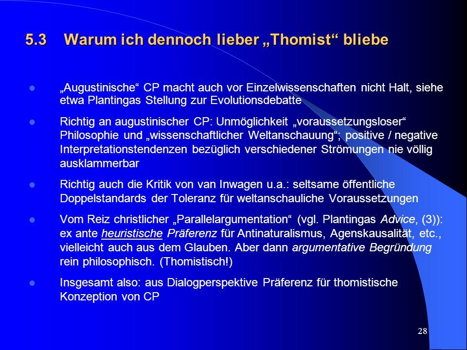 """5.3 Warum ich dennoch lieber """"Thomist bliebe"""