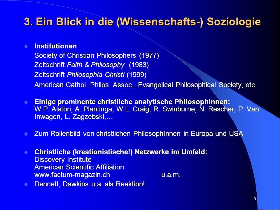 3. Ein Blick in die (Wissenschafts-) Soziologie