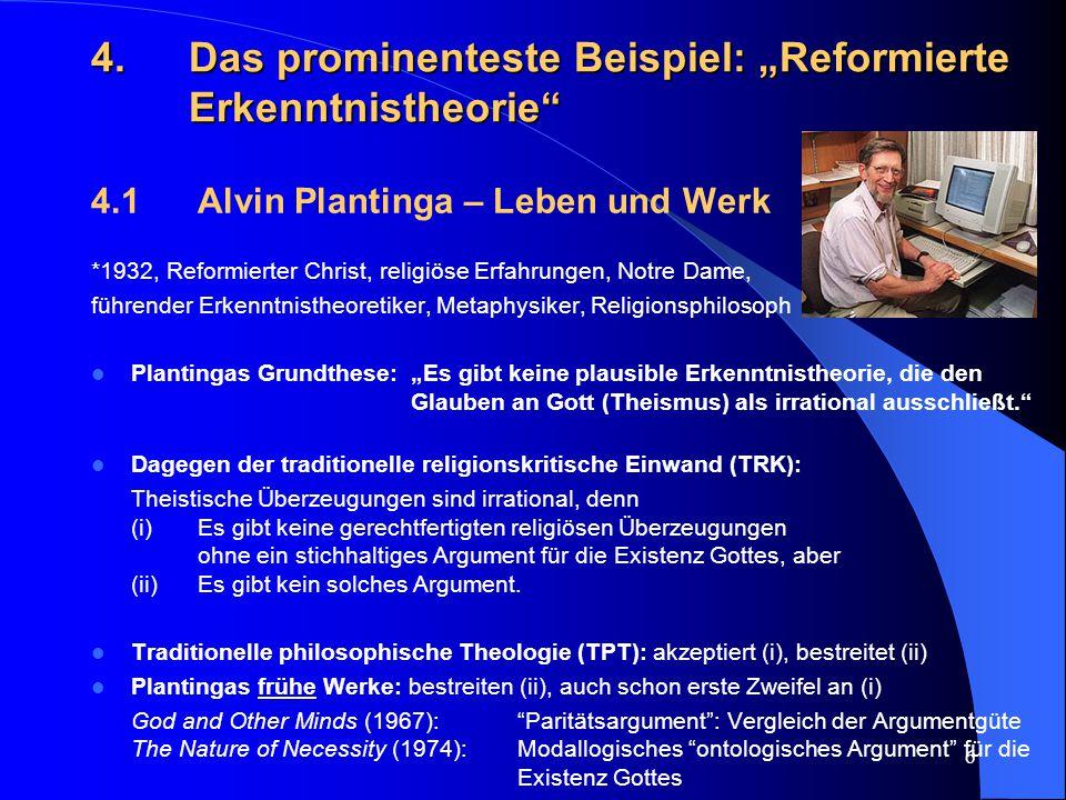 """4. Das prominenteste Beispiel: """"Reformierte Erkenntnistheorie"""