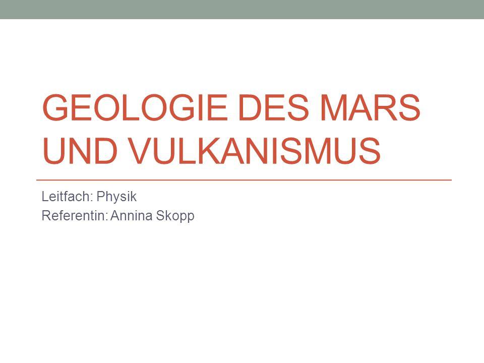 Geologie des Mars und Vulkanismus