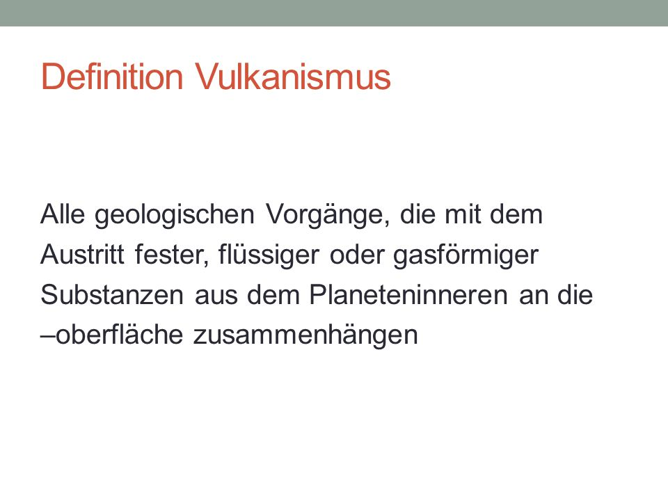 Definition Vulkanismus