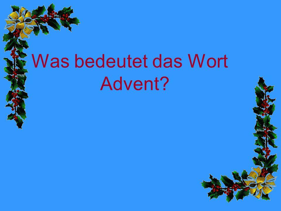 Was bedeutet das Wort Advent