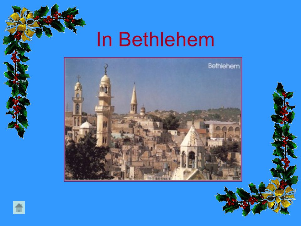 In Bethlehem