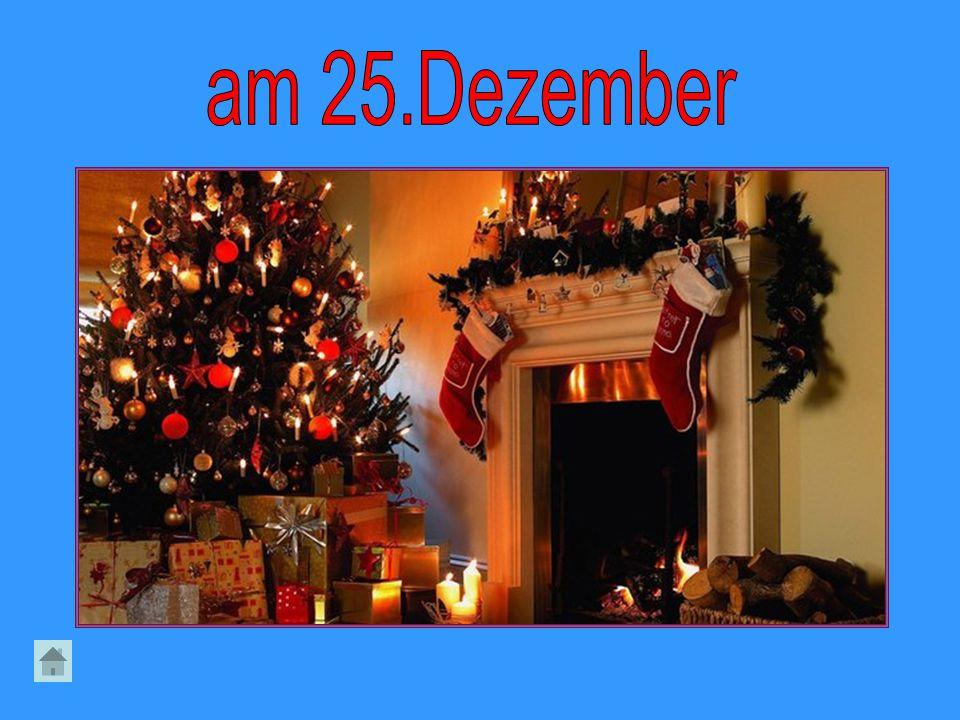 am 25.Dezember