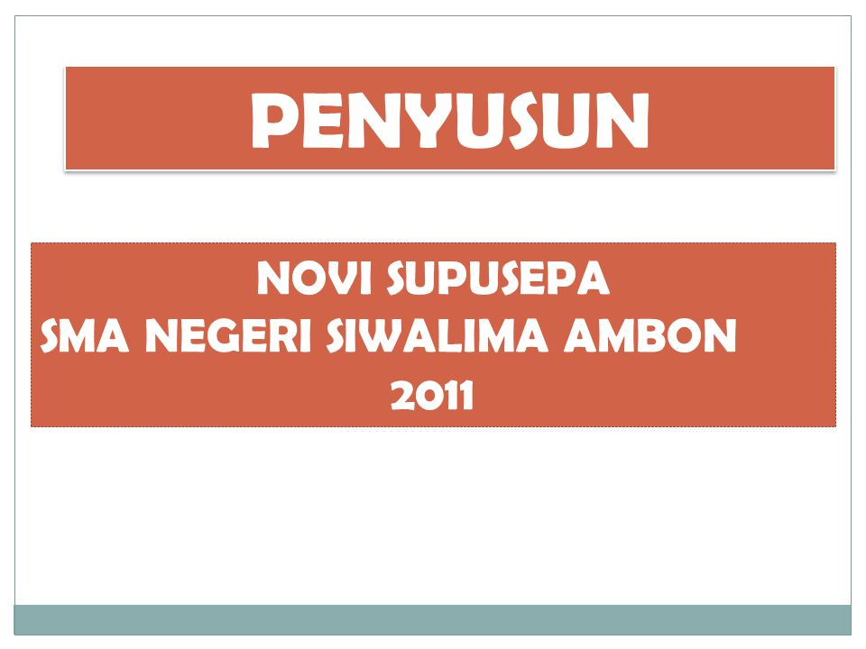 PENYUSUN NOVI SUPUSEPA SMA NEGERI SIWALIMA AMBON 2011