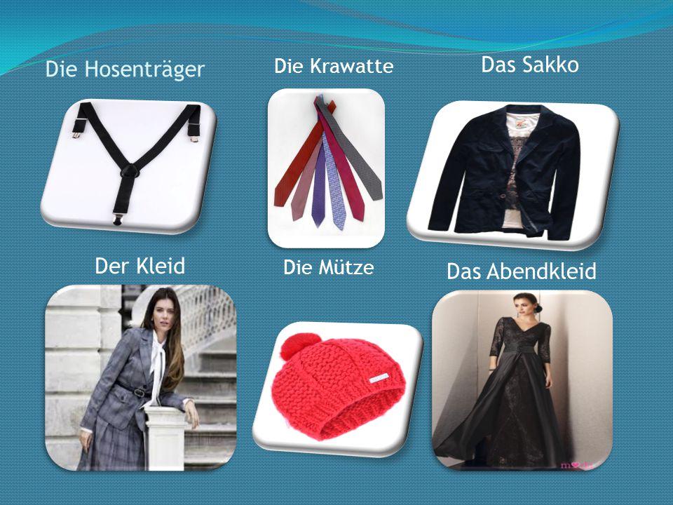 Das Sakko Die Hosenträger Der Kleid Das Abendkleid Die Krawatte