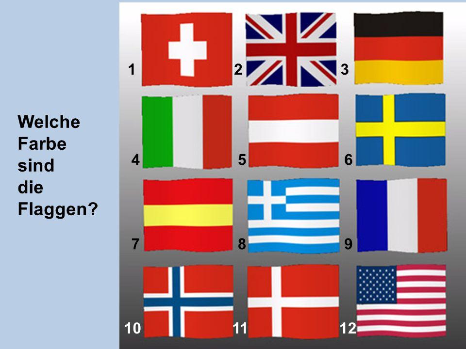 Welche Farbe sind die Flaggen