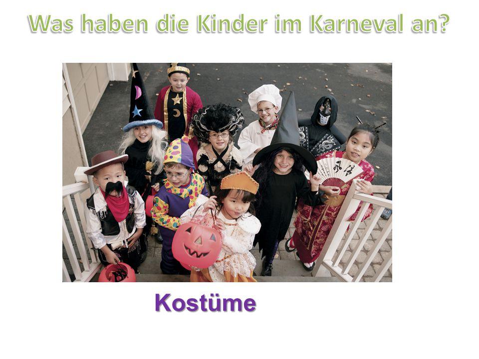 Was haben die Kinder im Karneval an