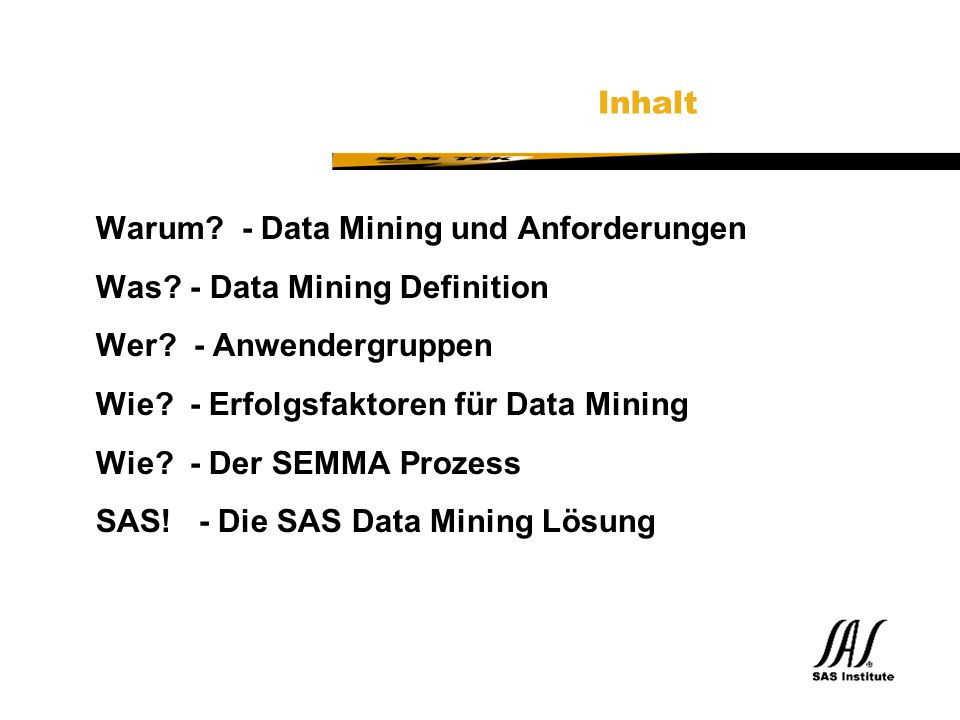 Warum - Data Mining und Anforderungen Was - Data Mining Definition
