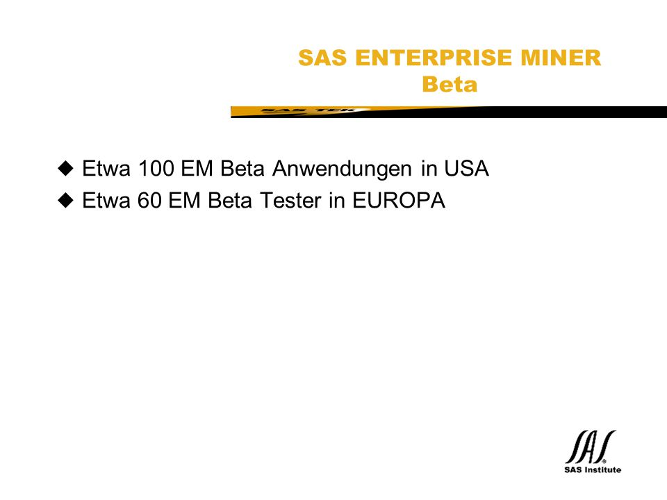 SAS ENTERPRISE MINER Beta