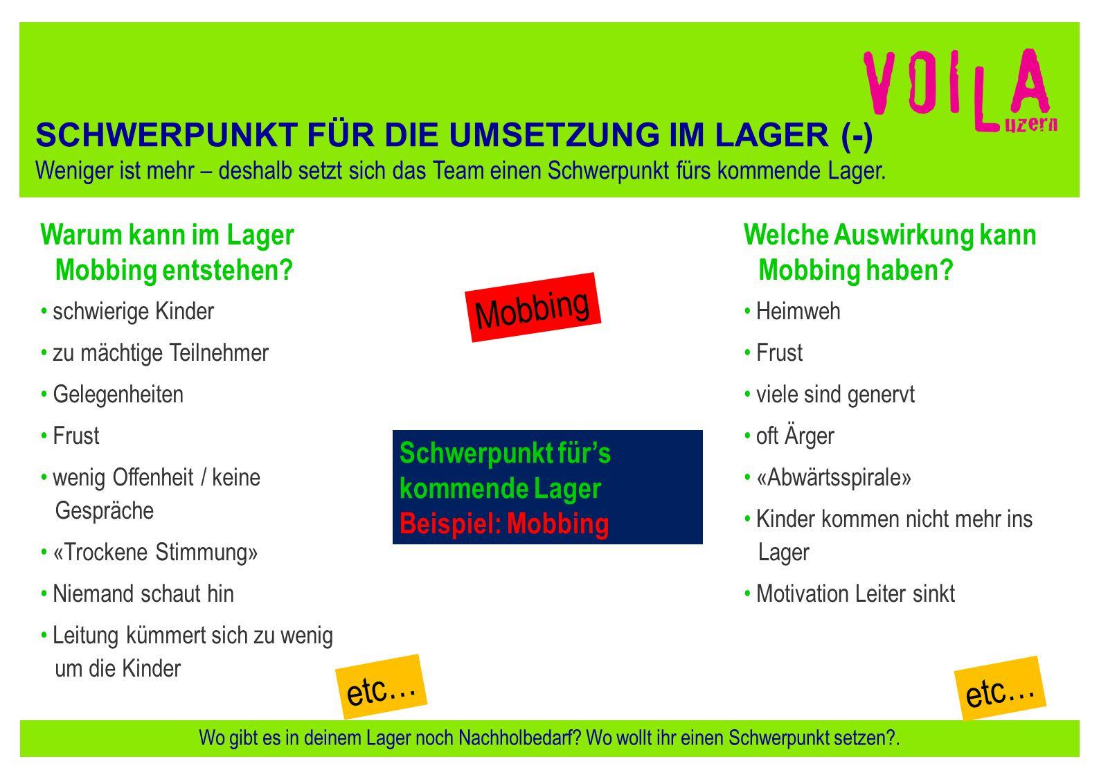 Mobbing etc… etc… SCHWERPUNKT FÜR DIE UMSETZUNG IM LAGER (-)