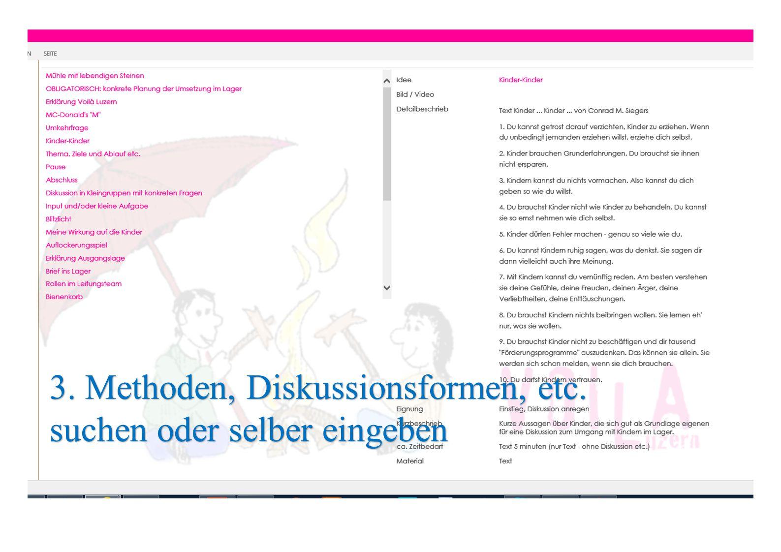 3. Methoden, Diskussionsformen, etc. suchen oder selber eingeben