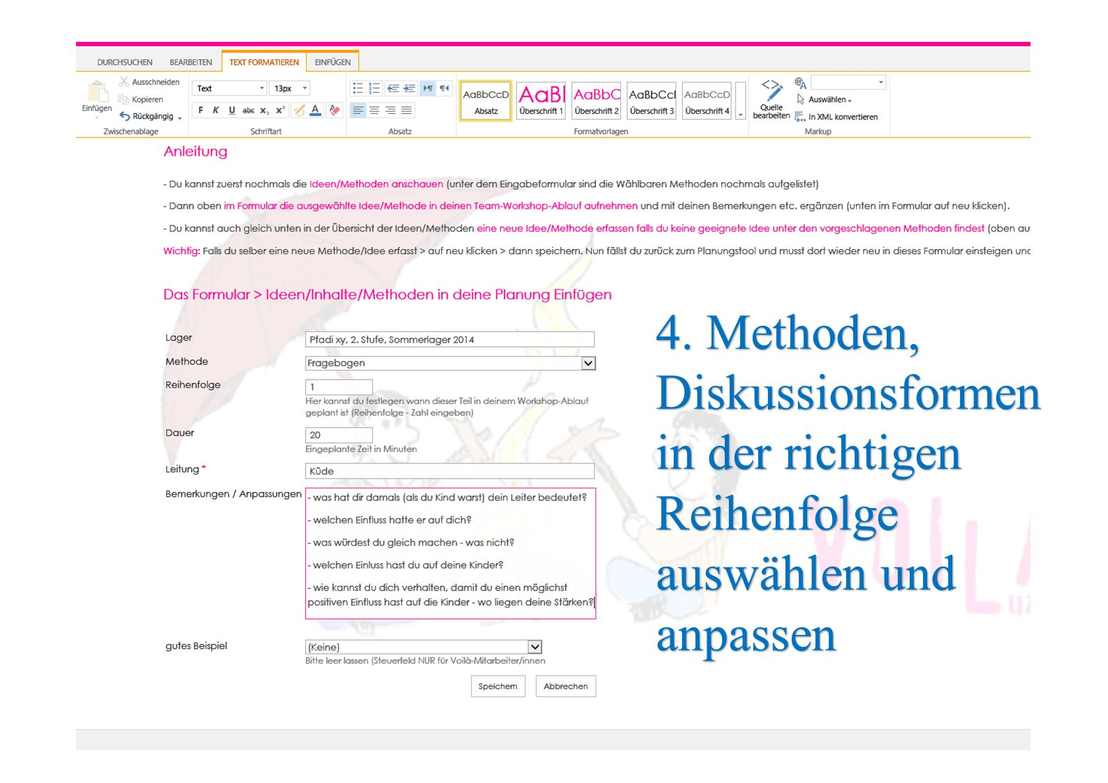 4. Methoden, Diskussionsformen in der richtigen Reihenfolge auswählen und anpassen