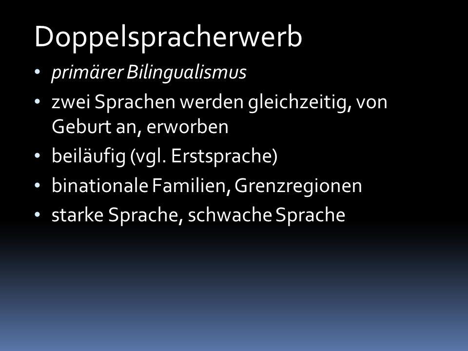 Doppelspracherwerb primärer Bilingualismus
