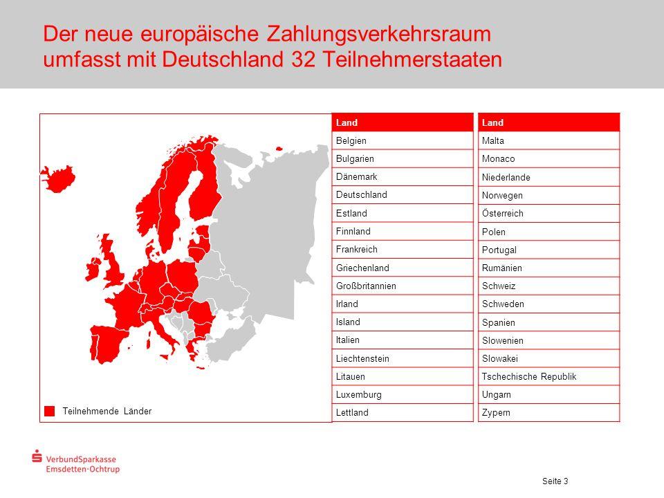 Der neue europäische Zahlungsverkehrsraum umfasst mit Deutschland 32 Teilnehmerstaaten