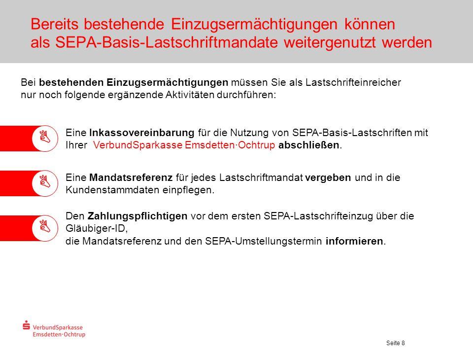 Bereits bestehende Einzugsermächtigungen können als SEPA-Basis-Lastschriftmandate weitergenutzt werden