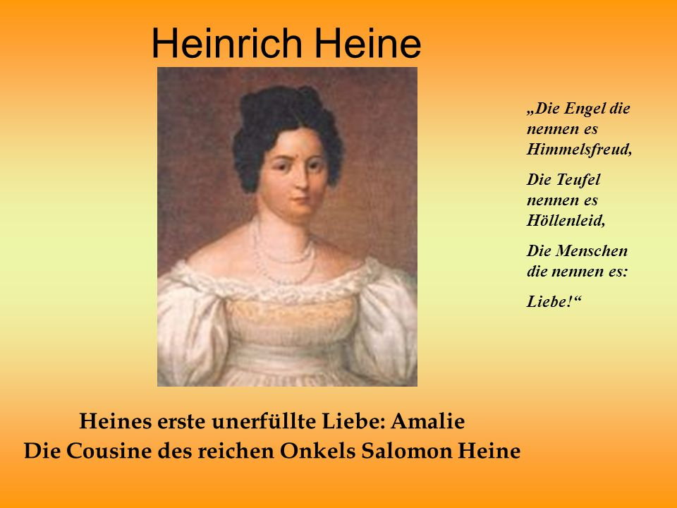 Heinrich Heine Heines erste unerfüllte Liebe: Amalie
