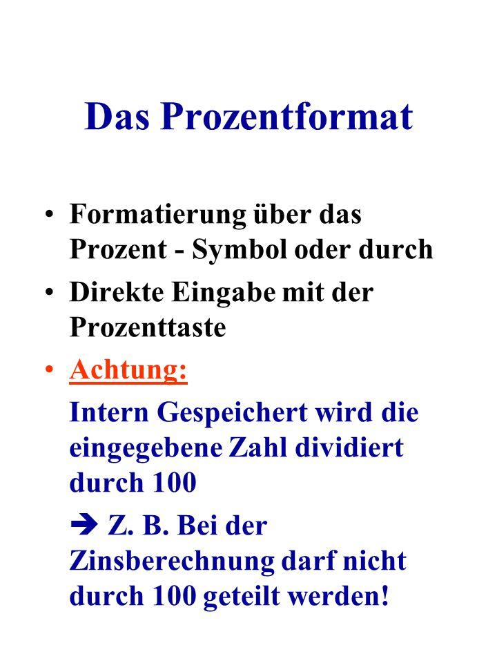 Das Prozentformat Formatierung über das Prozent - Symbol oder durch