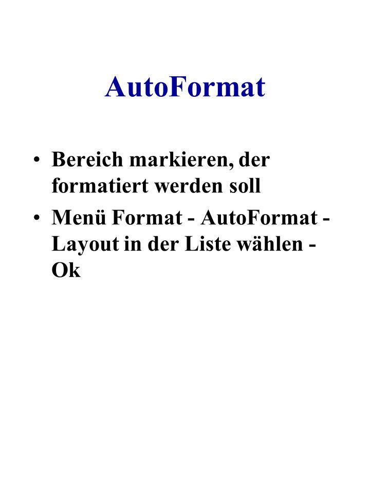AutoFormat Bereich markieren, der formatiert werden soll