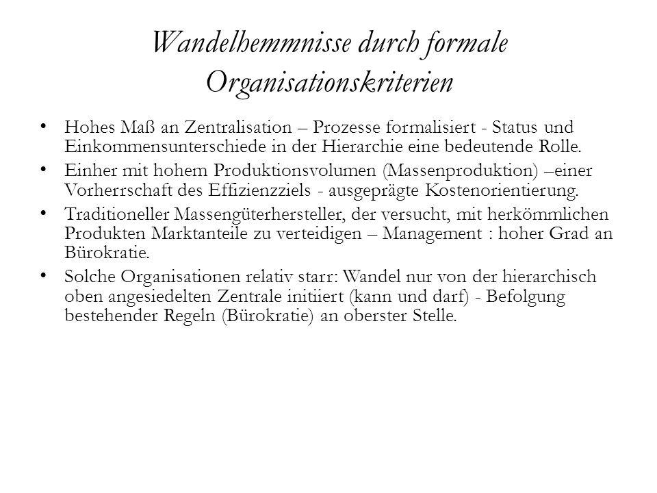 Wandelhemmnisse durch formale Organisationskriterien