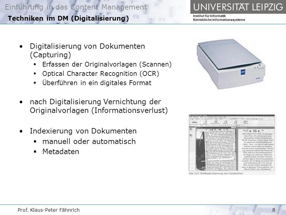 Techniken im DM (Digitalisierung)