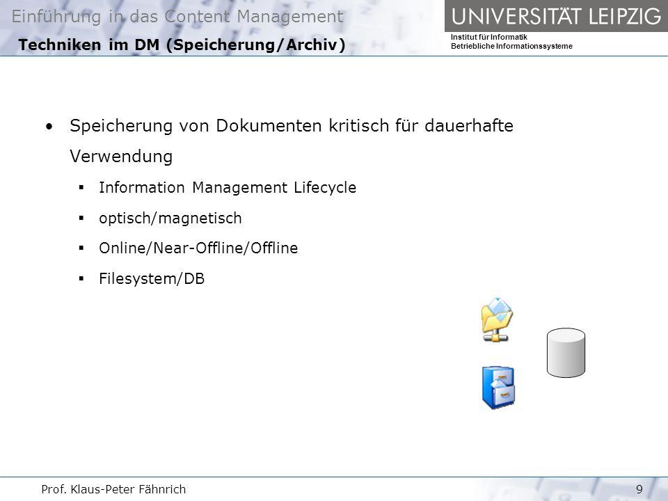 Techniken im DM (Speicherung/Archiv)