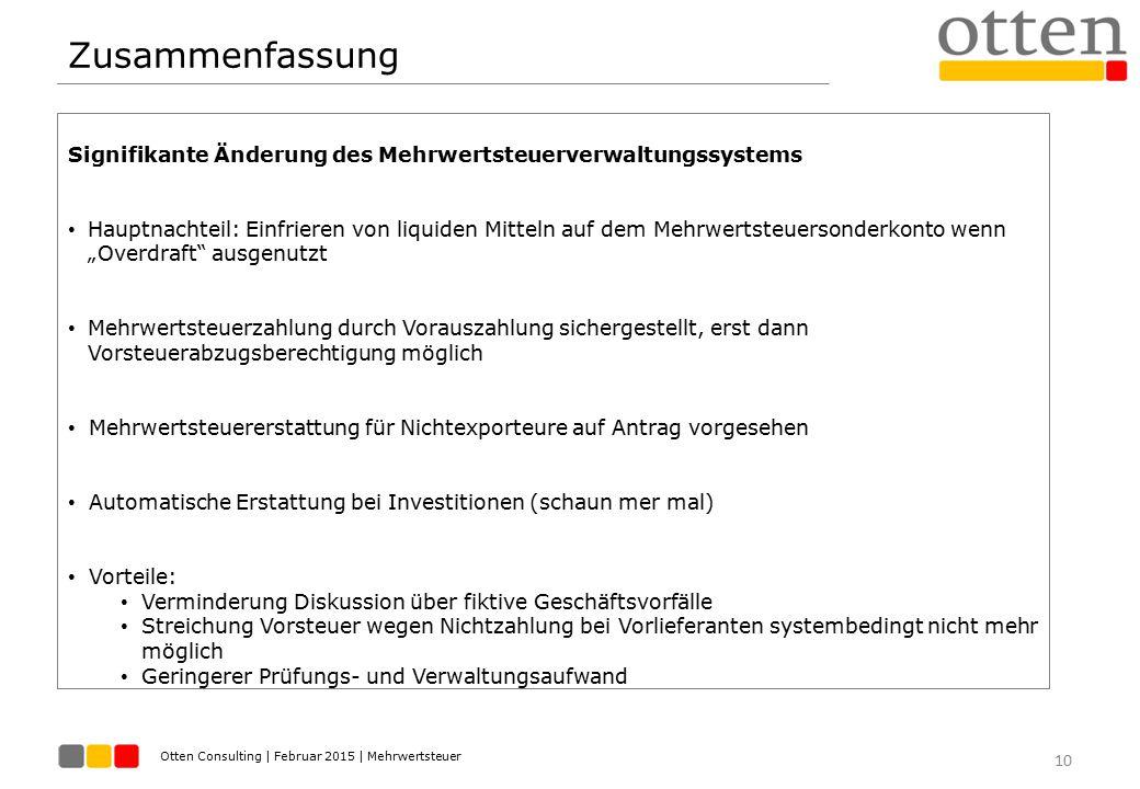 Zusammenfassung Signifikante Änderung des Mehrwertsteuerverwaltungssystems.