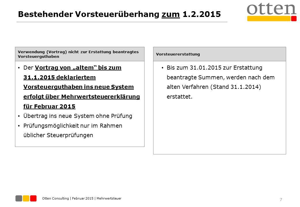 Bestehender Vorsteuerüberhang zum 1.2.2015