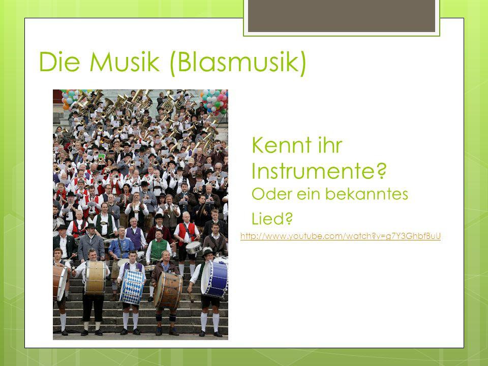 Die Musik (Blasmusik) Kennt ihr Instrumente Oder ein bekanntes Lied