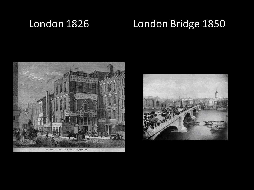 London 1826 London Bridge 1850