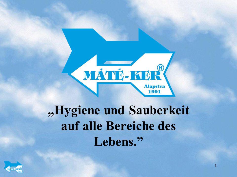 """""""Hygiene und Sauberkeit auf alle Bereiche des Lebens."""