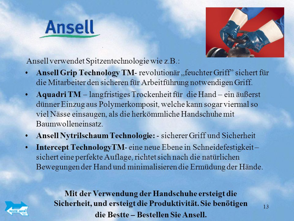 Ansell Nytrilschaum Technologie: - sicherer Griff und Sicherheit