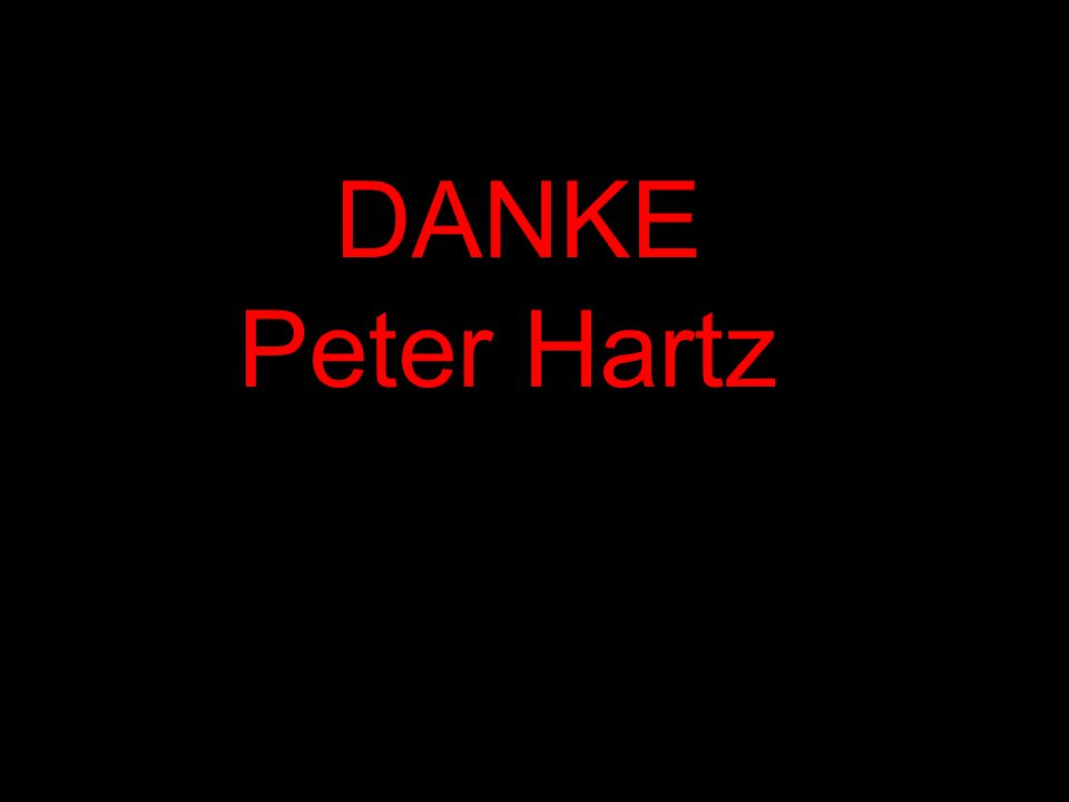 ...DANKE Peter Hartz