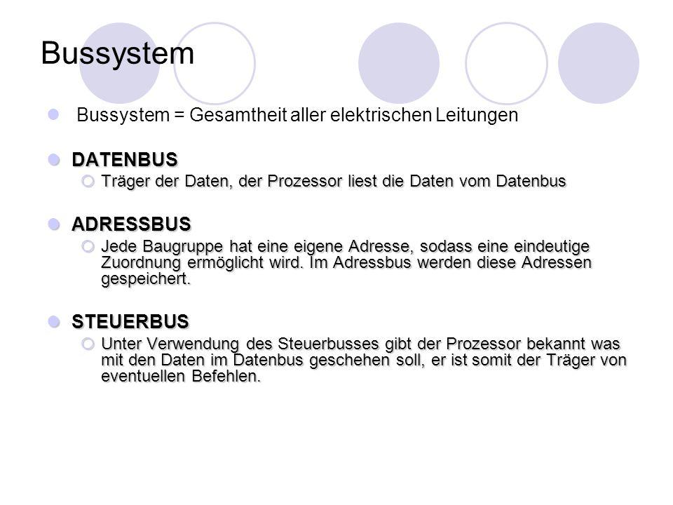 Bussystem Bussystem = Gesamtheit aller elektrischen Leitungen DATENBUS