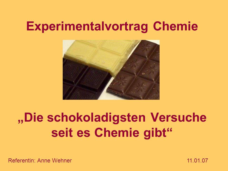 """Experimentalvortrag Chemie """"Die schokoladigsten Versuche seit es Chemie gibt"""