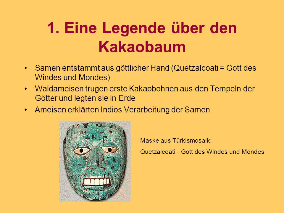 1. Eine Legende über den Kakaobaum