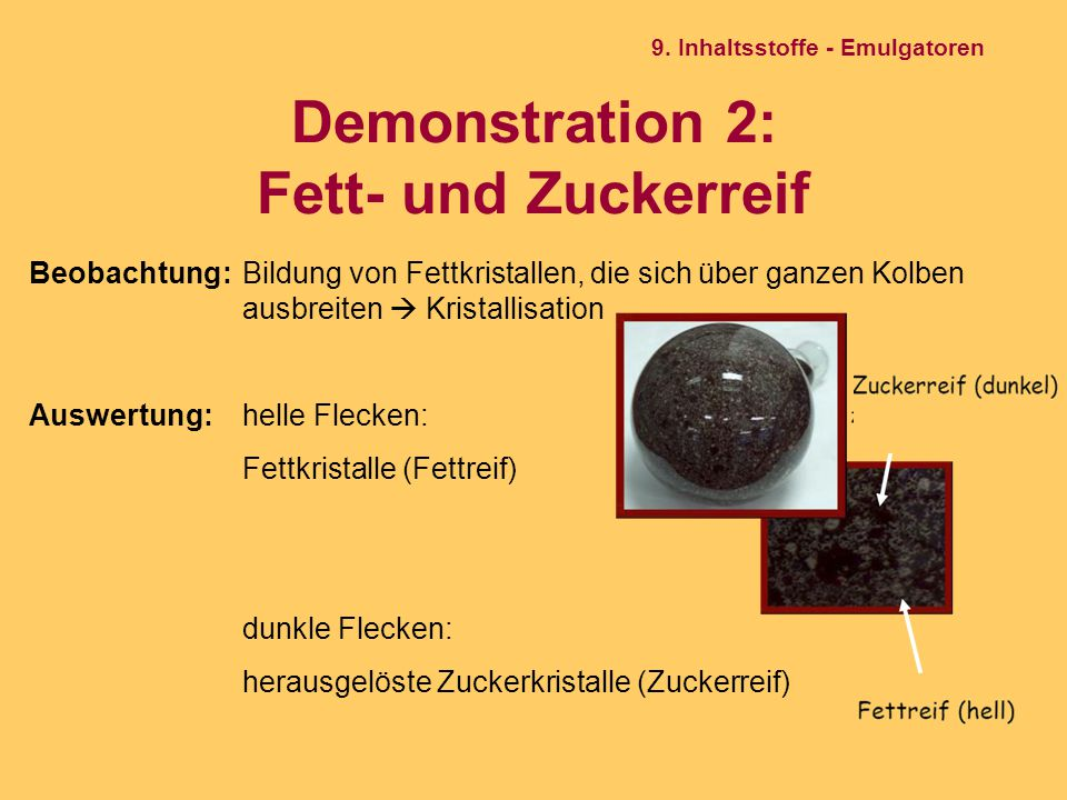 Demonstration 2: Fett- und Zuckerreif