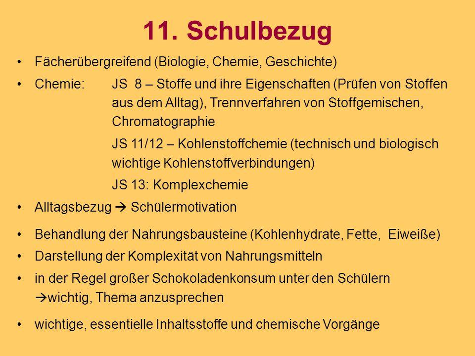 11. Schulbezug Fächerübergreifend (Biologie, Chemie, Geschichte)